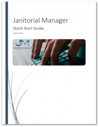 Janitorial Manager Software - Quick Start Guide
