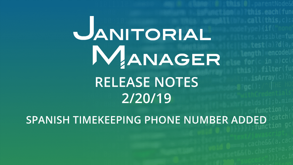 Janitorial Manager Release 2/20/2019