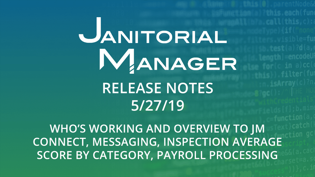 Janitorial Manager Release 5/27/2019