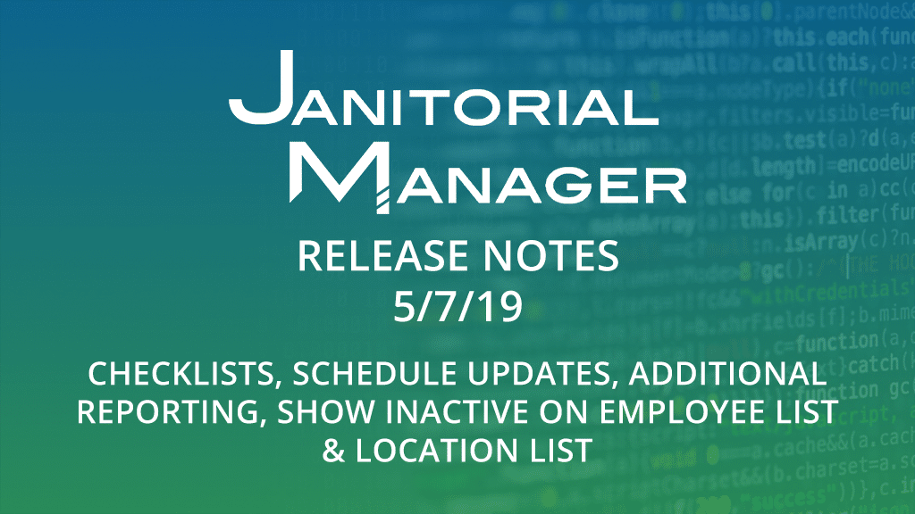 Janitorial Manager Release 5/7/2019