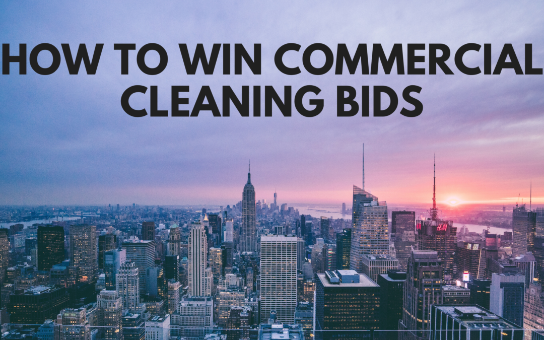 How to Win Commercial Cleaning Bids
