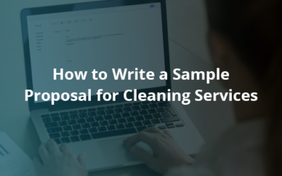 How to Write a Sample Proposal for Cleaning Services