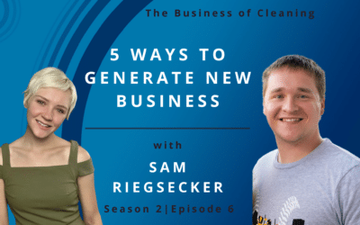 5 Ways to Generate New Business with Sam Riegsecker