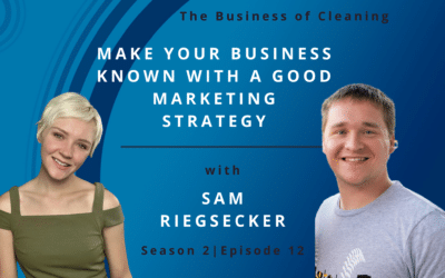 Make Your Business Known with a Good Marketing Strategy with Sam Riegsecker