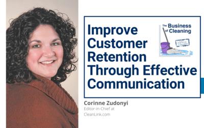 Improve Customer Retention Through Effective Communication with Corinne Zudonyi